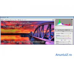 Cursul Adobe Photoshop Expert, Camera Raw